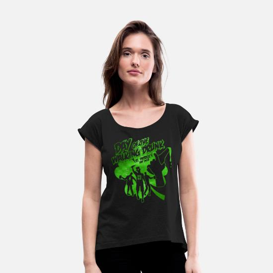 St T-Shirts - Day of the walking drunk - St Patricks day 2018 - Women's Rolled Sleeve T-Shirt black