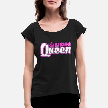 Aikido Aikido Queen Cute Martial Arts Training - Dame T-shirt med rulleærmer