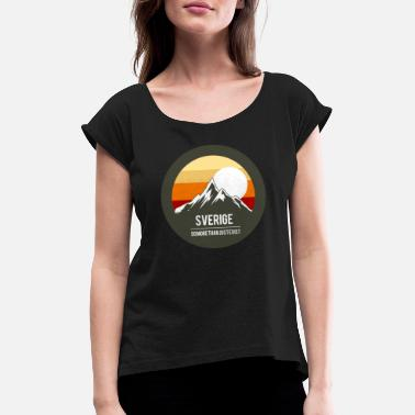 Sweden Sweden Sweden mountains say gift - Women's Rolled Sleeve T-Shirt