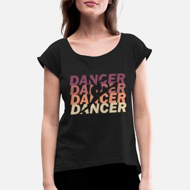 Dance Class dance class - Women's T-Shirt with rolled up sleeves