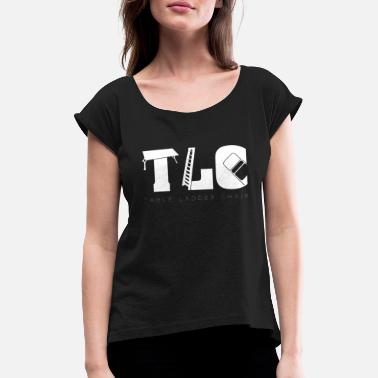 Tlc TLC Wrestling Match Geschenk Tables Ladders Chairs - Frauen T-Shirt mit gerollten Ärmeln