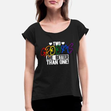 Two LGBT two grooms gay bachelorette party - Women's Rolled Sleeve T-Shirt