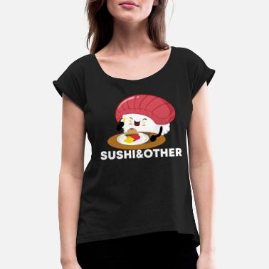 Chibi Sushi food fast food love - Women's Rolled Sleeve T-Shirt