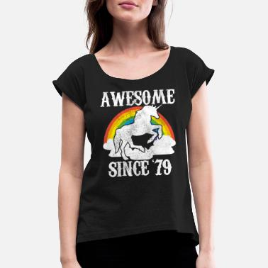 Since 40th Birthday Awesome Since 1979 Unicorn Gift - Women's Rolled Sleeve T-Shirt