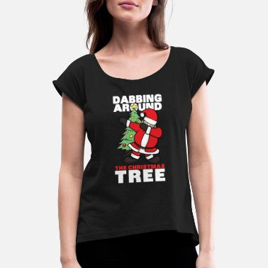 Pose Funny Santa Claus Dabbing design - christmas gift - Women's Rolled Sleeve T-Shirt