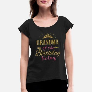 Bday Grandma Of The Birthday Twins Kids Party graphic - Women's Rolled Sleeve T-Shirt