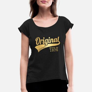 1976 76 Present Bday Birthday Present Gift - Women's Rolled Sleeve T-Shirt
