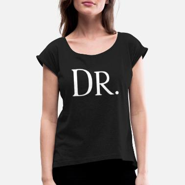 Doc Dr. Doc - Women's Rolled Sleeve T-Shirt