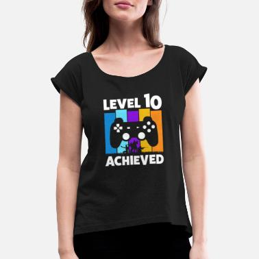 Video Game Console 10TH BIRTHDAY LEVEL 10 ACHIEVED GAMER GIFT - Women's Rolled Sleeve T-Shirt