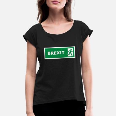 Emergency Brexit - Women's Rolled Sleeve T-Shirt