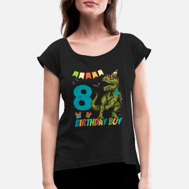 Childrens Birthday Party 8 Year Olds Childrens Birthday Boy Party - Women's Rolled Sleeve T-Shirt