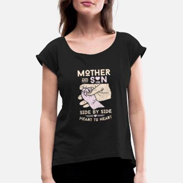 Mother Mother son gift - Women's Rolled Sleeve T-Shirt