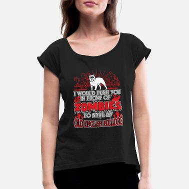 Zombie Old English Bulldog - Women's Rolled Sleeve T-Shirt