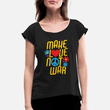Make Love Not War Make Love Not War anti var demonstration fred - T-shirt med rulleærmer dame