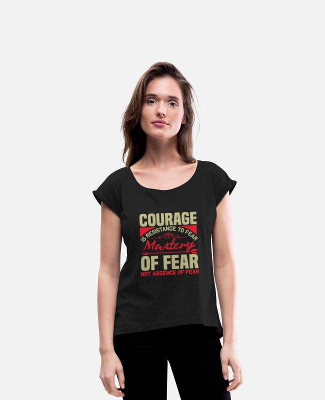 Resistance T-Shirts - COURAGE - Women's Rolled Sleeve T-Shirt black