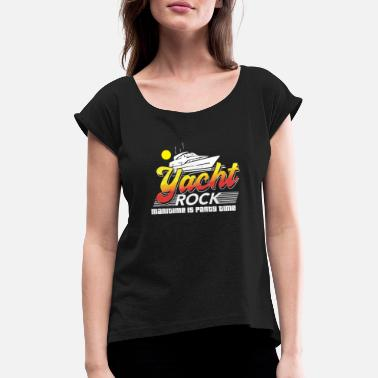 Yacht Rock Maritime Is Party Time Tee Shirt Regalo - Camiseta con manga enrollada mujer