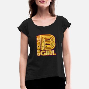 B-girling B-girl breakdance girl - Women's Rolled Sleeve T-Shirt