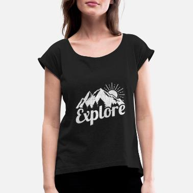 Explore Explore - Women's Rolled Sleeve T-Shirt