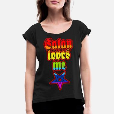Satan Love Satan loves me - rainbow - Women's T-Shirt with rolled up sleeves