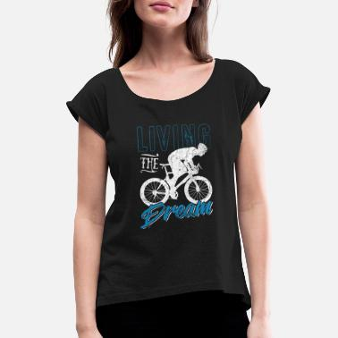 Cycling Cycling cycling - Women's Rolled Sleeve T-Shirt