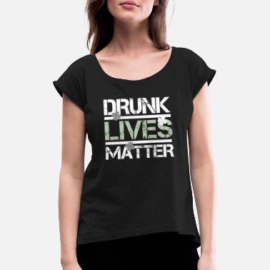 Irishman Drunk Irishman - Women's Rolled Sleeve T-Shirt