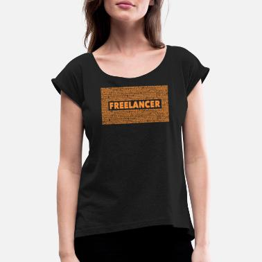 Freelancer Freelancer - Women's Rolled Sleeve T-Shirt