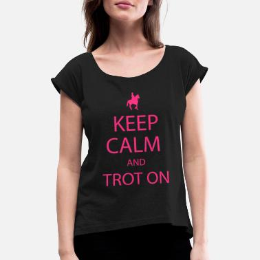 Trot Trot On - Women's Rolled Sleeve T-Shirt