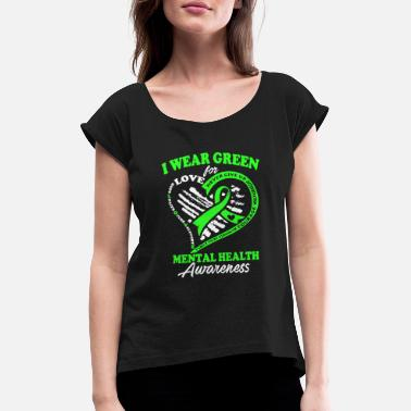 Health Mental Health Awareness T Shirt - Women's Rolled Sleeve T-Shirt