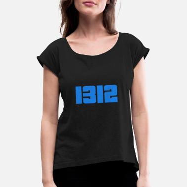 1312 lettering gift - Women's Rolled Sleeve T-Shirt