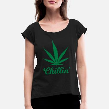 Chillin - Women's Rolled Sleeve T-Shirt