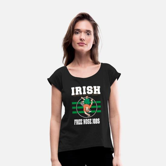 Funny T-Shirts - Irish Free Nose Jobs - Women's Rolled Sleeve T-Shirt black