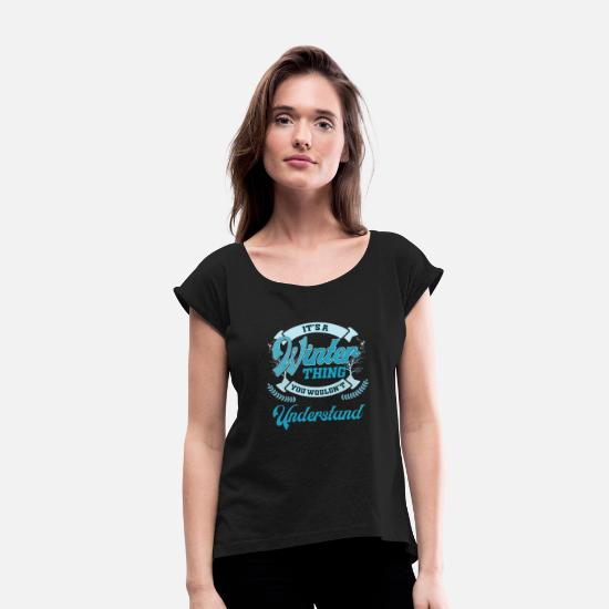 Winter T-Shirts - winter - Women's Rolled Sleeve T-Shirt black