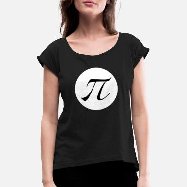 Diametre Just PI - Women's Rolled Sleeve T-Shirt