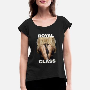 Royal-class woman - Women's Rolled Sleeve T-Shirt