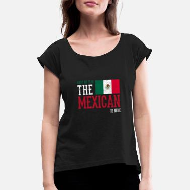 Funny Mexican mexican mexican mexican - Women's T-Shirt with rolled up sleeves