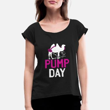 6892a96e Pump Day Distressed Pump Day Gym Lifting Camel - Women's Rolled Sleeve.  New. Women's Rolled Sleeve T-Shirt
