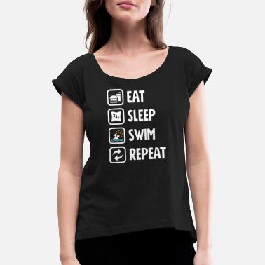 Eat Sleep Swim Repeat Gift for Swimmer - Maglietta con risvolti donna