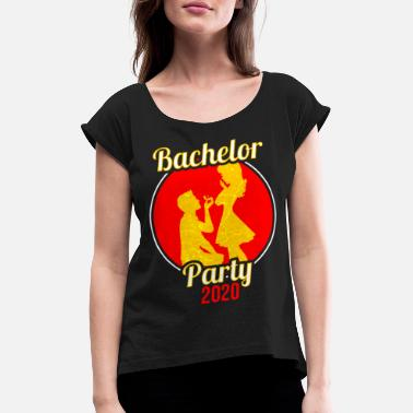 Bachelor Party Bachelor bachelor party Bachelor party - Women's Rolled Sleeve T-Shirt
