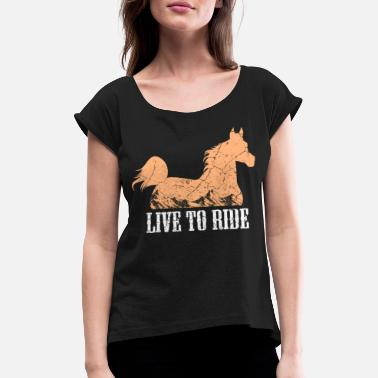 Equitation Horses riding equitation - Women's Rolled Sleeve T-Shirt