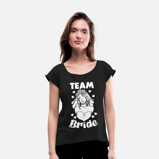 Bride T-Shirts - Team Bride Women Bachelor Party Party Motif - Women's Rolled Sleeve T-Shirt black