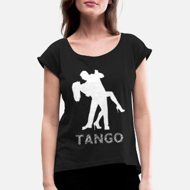 Milonga Tango - Women's T-Shirt with rolled up sleeves