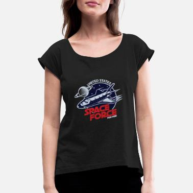 Armed Forces United States Space Force Military Armed Forces - Women's T-Shirt with rolled up sleeves