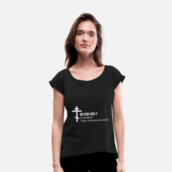 Birthday T-Shirts - Orthodox Easter Bible Cross Jesus Gift - Women's Rolled Sleeve T-Shirt black