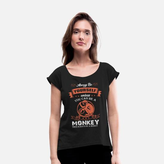 Birthday T-Shirts - Monkeys animal rights activists - Women's Rolled Sleeve T-Shirt black