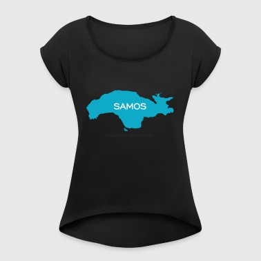 Samos - Today is Life - Frauen T-Shirt mit gerollten Ärmeln