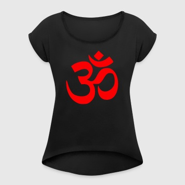 mantra - Women's T-shirt with rolled up sleeves