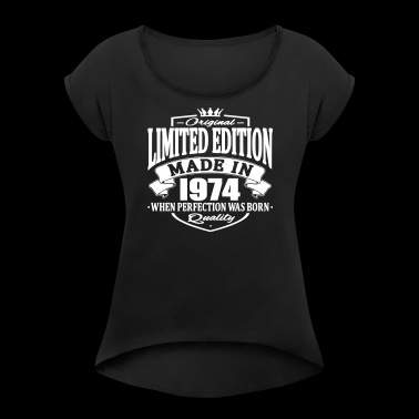 Limited edition made in 1974 - Women's T-shirt with rolled up sleeves