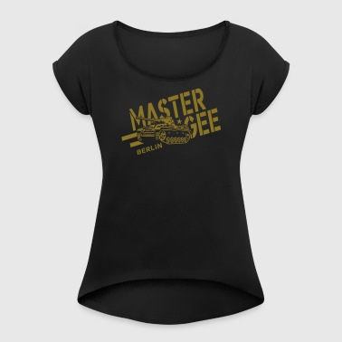 Master Gee Tank Hood Chiller Berlin - Women's T-shirt with rolled up sleeves