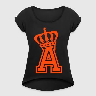 Letter a - Women's T-shirt with rolled up sleeves