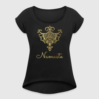 Namaste Collection - Women's T-shirt with rolled up sleeves